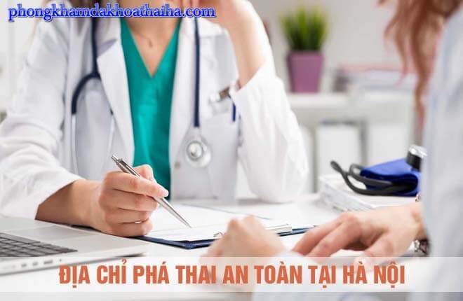 Phá thai ở đâu uy tín nhất? Top 8 địa chỉ phá thai an toàn tại Hà Nội